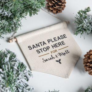 Santa Please Stop Here Canvas Flag
